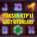 Yüksek RTP'li online slot oyunları