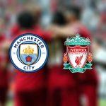 Manchester City - Liverpool premier lig tahminleri